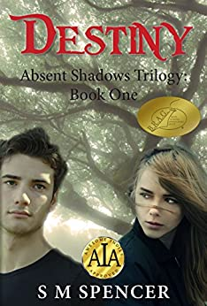 Destiny (Absent Shadows Trilogy Book 1) by [Spencer, S M]