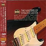 ザ・マスターズ・オブ・ストラトキャスター~50TH アニヴァーサリー 1954-2004 (海外ギタリスト盤)