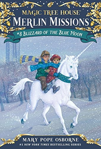 Blizzard of the Blue Moon (Magic Tree House (R) Merlin Mission)の詳細を見る