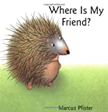 Where Is My Friend