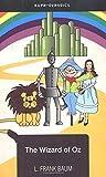 The Wizard Of Oz [Paperback] [Jan 01, 2001] L. Frank Baum