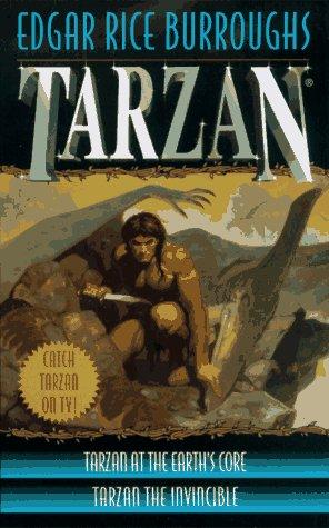 Download Tarzan 2-in-1 (Tarzan at the Earth's Core/Tarzan the Invincible) 0345413490