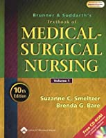 Brunner and Suddarth's Textbook of Medical-Surgical Nursing (Textbook of Medical Surgical Nursing - 2-Vol Set (Brunner/Su)
