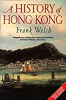 A History of Hong Kong by Frank Welsh(1997-01-23)