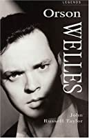 Orson Welles: A Celebration (Applause Legends Series)