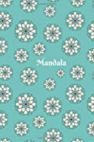 "Mandala: 6"" x 9"" 120 Lined Pages, Mandala Journal, Notebook, Ruled, Writing Book, Planning, Menus, Mandala Gift For Women."