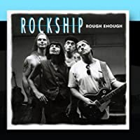 Rough Enough by ROCKSHIP