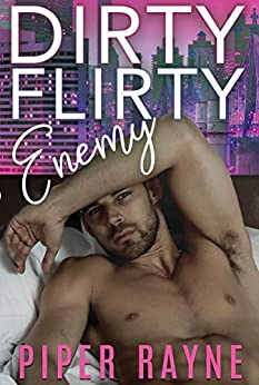 Dirty Flirty Enemy (White Collar Brothers Book 2) by [Rayne, Piper]