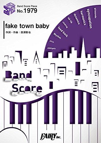 バンドスコアピースBP1979 fake town baby / UNISON SQUARE GARDEN ~TVアニメ「血界戦線 & BEYOND」オープニングテーマ