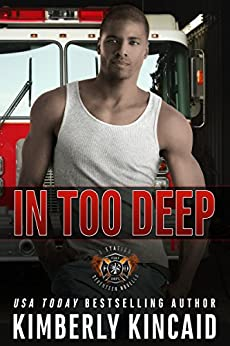 In Too Deep: A Station Seventeen Engine Standalone by [Kincaid, Kimberly]