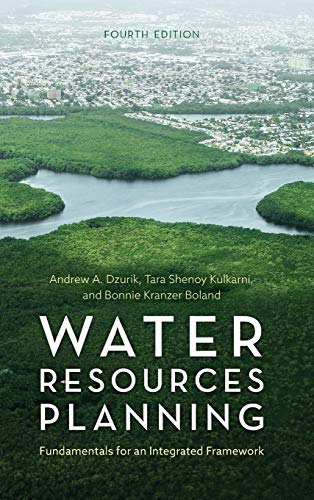 Download Water Resources Planning: Fundamentals for an Integrated Framework 1442253991