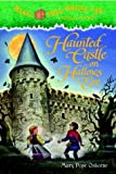 Haunted Castle on Hallows Eve (Magic Tree House (R) Merlin Mission)
