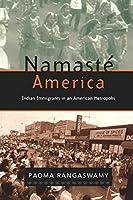 Namasté America: Indian Immigrants in an American Metropolis