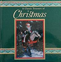 A Classic Treasury of Christmas