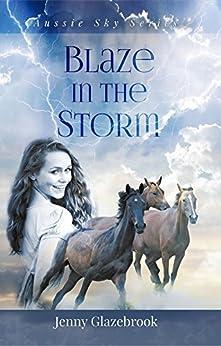 Blaze in the Storm by [Glazebrook, Jenny]