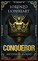 Ascension Of A King: Conqueror