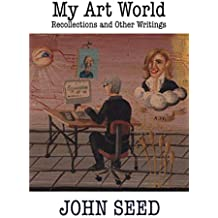 My Art World: Recollections and Other Writings