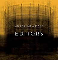 An End Has A Start [Special Edition Digipak] by Editors