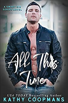All This Time (Sweet Sins Series) by [Coopmans, Kathy]