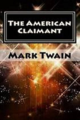 The American Claimant (English Edition)