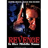 Revenge Is Her Middle Name by Lissa Brennan