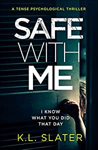 Safe With Me: A tense psychological thriller