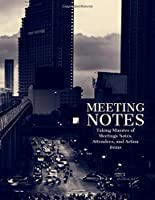 Meeting Minutes: Secretary Notebook | Logbook Notes Journal |Business Meeting Log | Minute Record and Recap (Office Skyline)