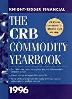 The CRB Commodity Yearbook 1996 (Annual)