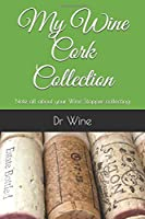 My Wine Cork Collection: Note all about your Wine Stopper collecting