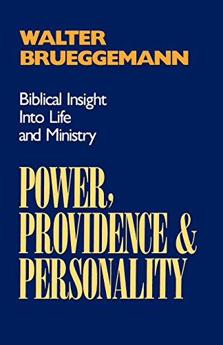 Download Power, Providence, and Personality: Biblical Insight into Life and Ministry 0664251382
