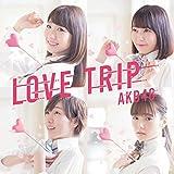 45th Single「LOVE TRIP / しあわせを分けなさい Type C」初回限定盤 画像