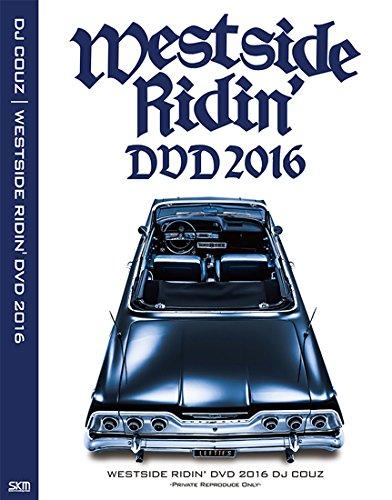 【DJ COUZ】DJカズ ・Westside Ridin' DVD 2016