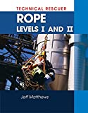 Technical Rescue: Rope Rescue, Levels I and II