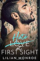 Hate at First Sight: An Enemies to Lovers Romance (Confessions Series)