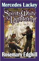 Spirits White as Lightning (Bedlam's Bard)