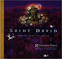 Saint David: Patron Saint of Wales