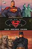 Superman/Batman VOL 03: Absolute Power