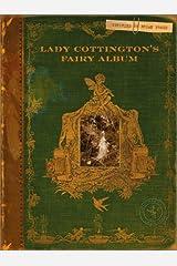 Lady Cottington's Fairy Album Hardcover