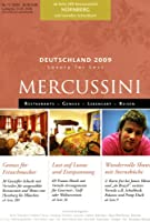 MERCUSSINI Deutschland / Nuernberg 2009: Restaurants - Genuss - Lebensart - Reisen