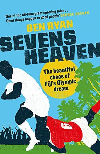 Sevens Heaven: The Beautiful C...