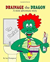 Drainage the Dragon mini adventure story The Dentist
