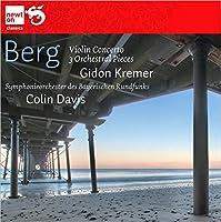 ベルク:ヴァイオリン協奏曲/3つの管弦楽の小品