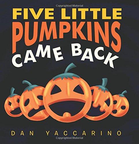 Five Little Pumpkins Came Back...