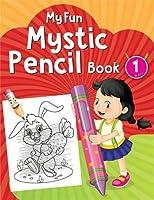 My Fun Mystic Pencil Book 1