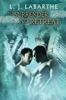 No Surrender, No Retreat (Archangel Chronicles)