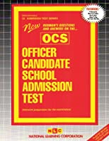 Officer Candidate School Admission Test/Ocs 53 (Admission Test Series)