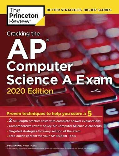 Cracking the AP Computer Science A Exam, 2020 Edition: Practice Tests & Prep for the NEW 2020 Exam (College Test Preparation) (English Edition)