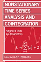 Non-Stationary Time Series Analysis and Cointegration (Advanced Texts in Econometrics)