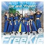 "【Amazon.co.jp限定】We are ""FreeK""(Type O)(特典:メガジャケ付)"