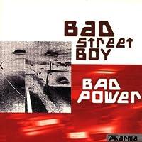 Bad Power
